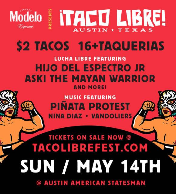 Taco Libre Austin 2017 Poster