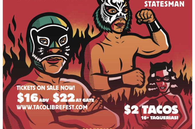Taco Libre Austin Poster 2017