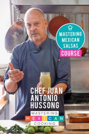 Mastering Mexican Salsas Course